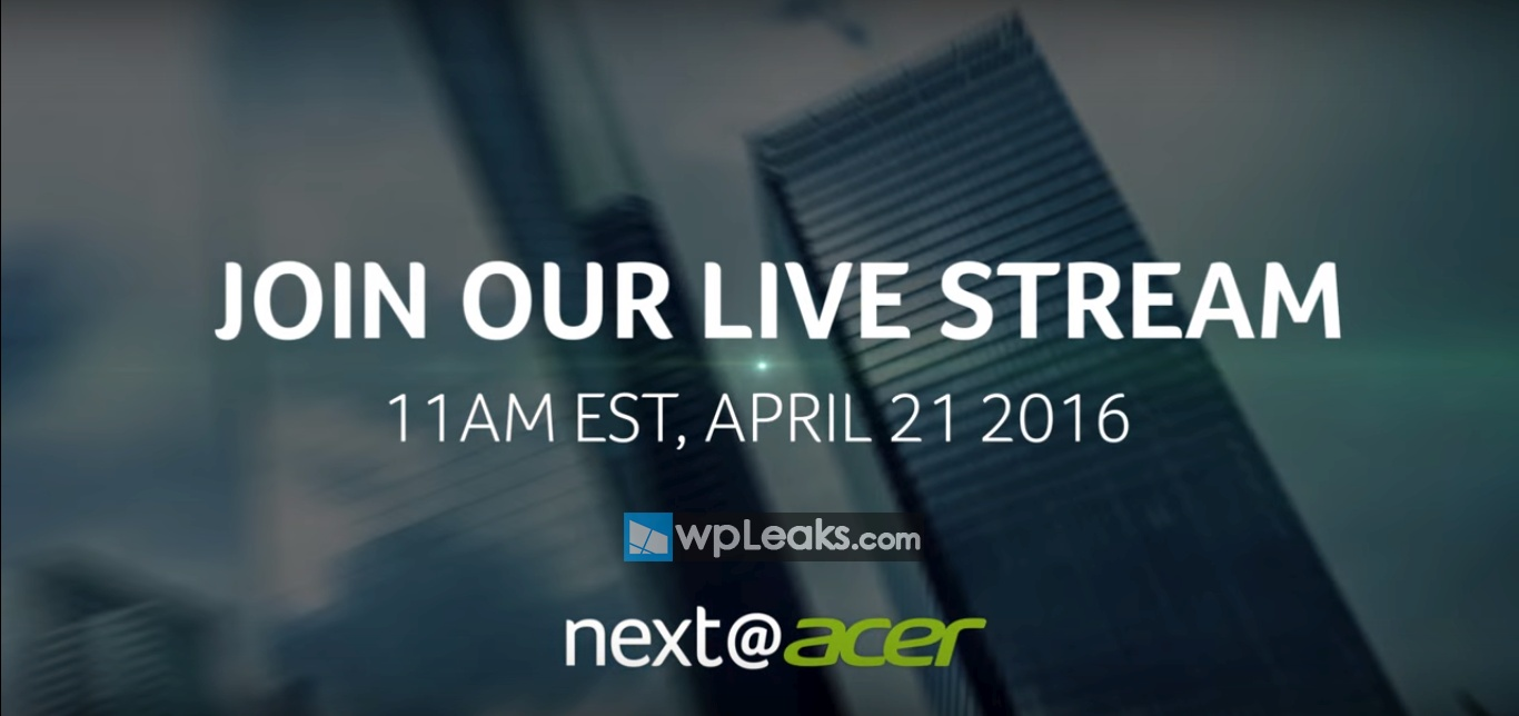 2016 Next Acer Event is Almost Here